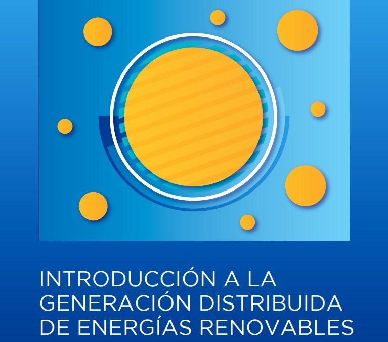 El Manual que explica en detalle el funcionamiento de la generación distribuida con energías renovables en Argentina