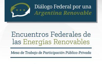 """Esta semana comienzan las mesas de trabajo del """"Diálogo Federal por una Argentina Renovable"""""""